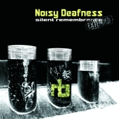 1001046 Noisy Deafness - Silent remembrance Extended front 468